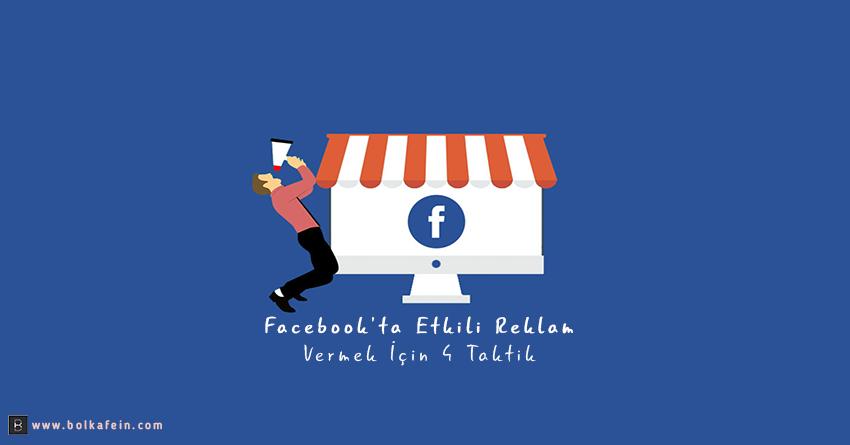 Facebook reklam taktikleri